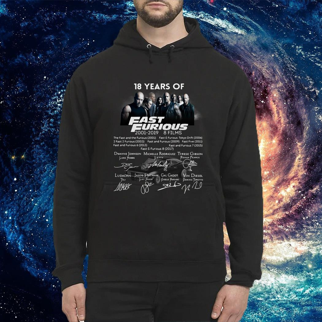 18 years of Fast and Furious 2001 2019 8 films signature Hoodie