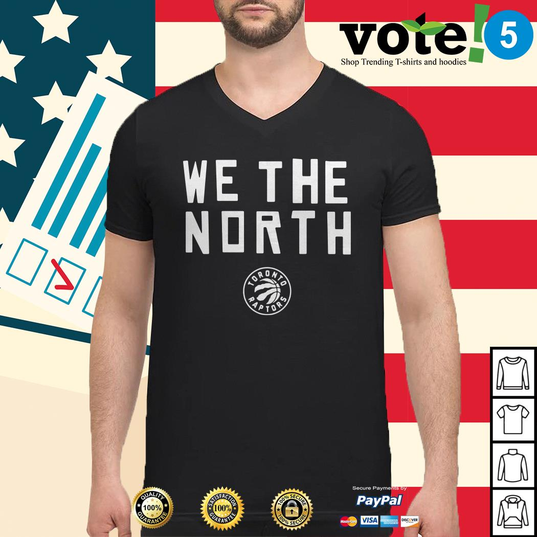Toronto Raptors we the north Guys shirt