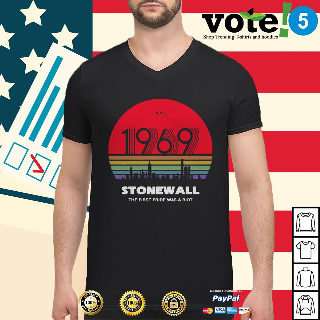 1969 Stonewall the first fride was a riot Guys shirt