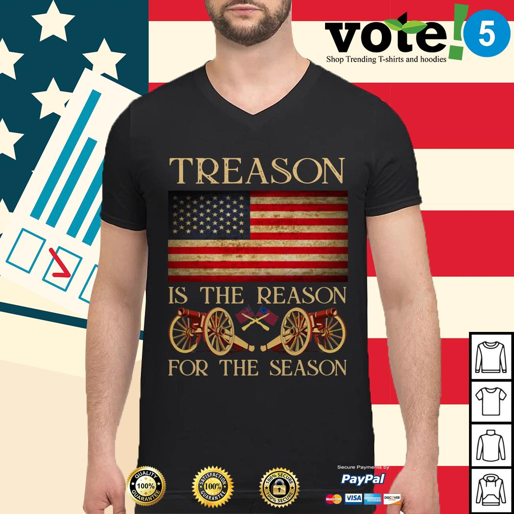 Treason is the reason for the season 4th of July independence day Guys shirt