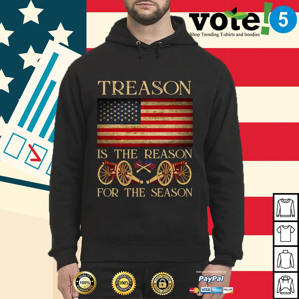 Treason is the reason for the season 4th of July independence day Hoodie