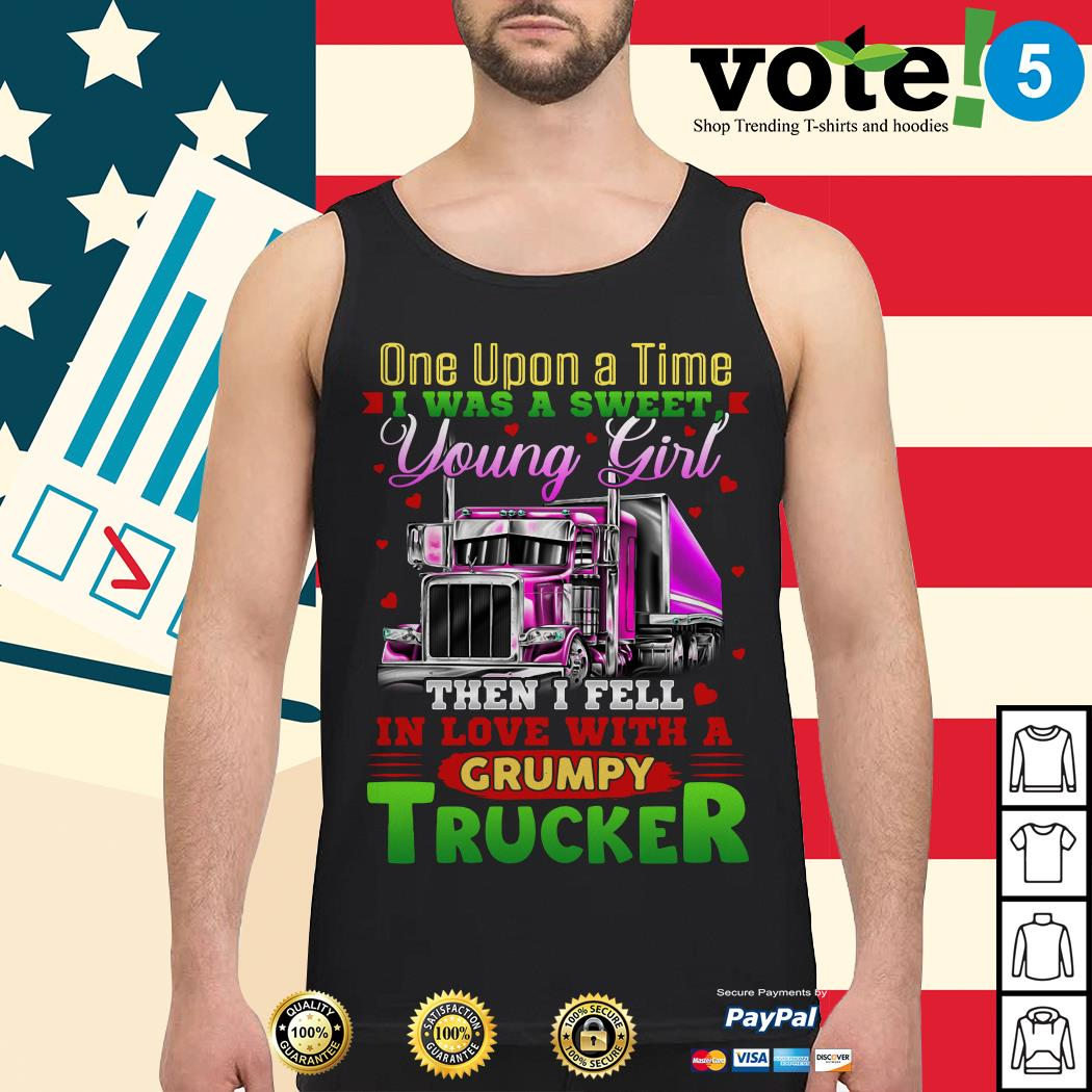 Truck one upon a time I was a sweet young girl then I fell in love Tank top