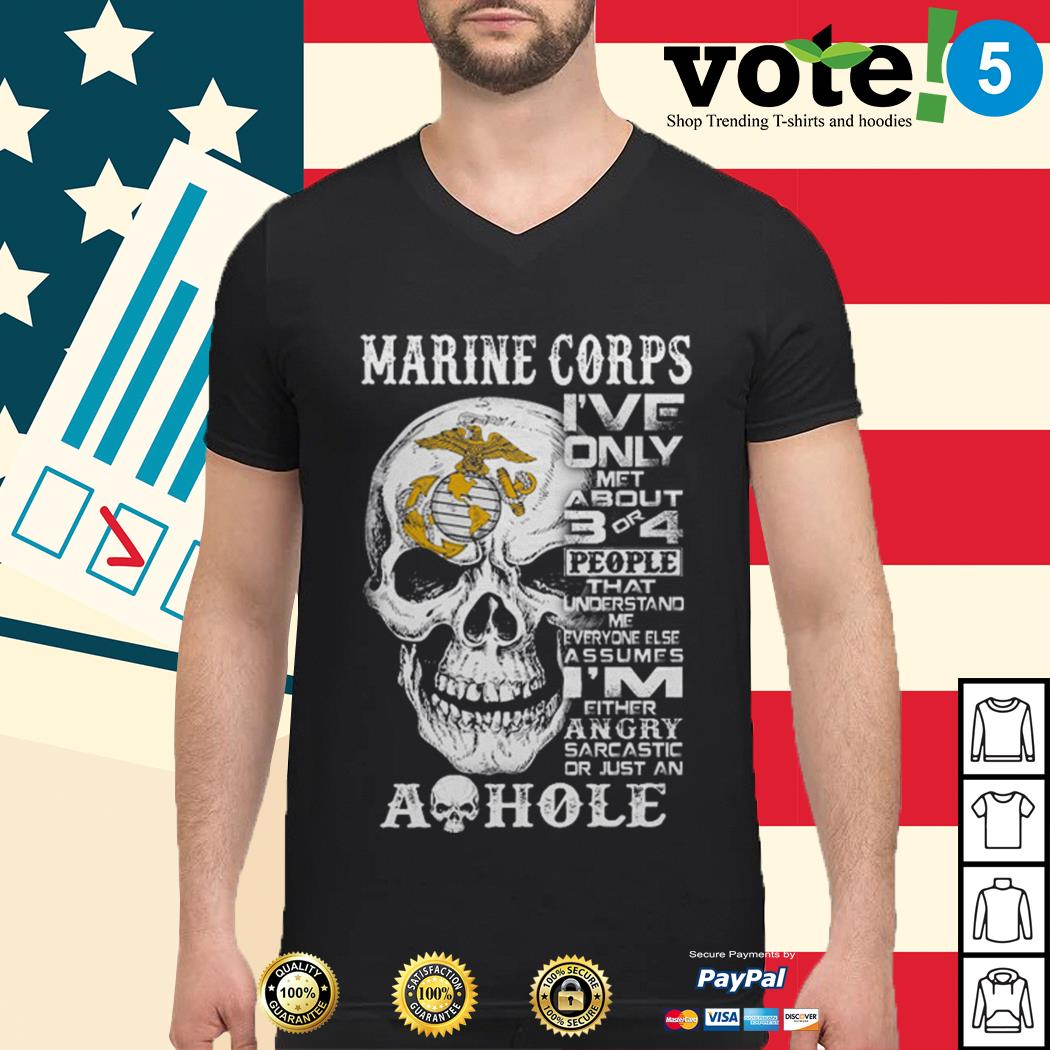 Skull Marine Corps I've only met about 3 or 4 people that understand Guys shirt