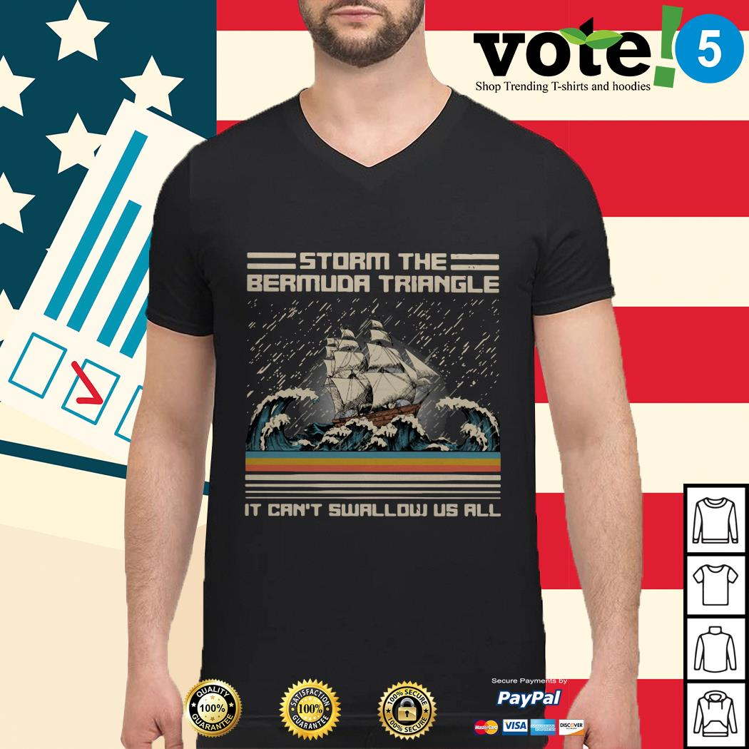 Storm Area 51 the Bermuda triangle it can't swallow us all Guys shirt
