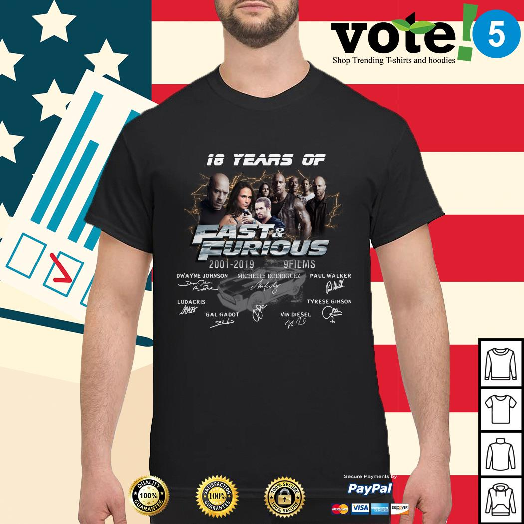 18 years of Fast and Furious 2001-2019 9 films signature shirt