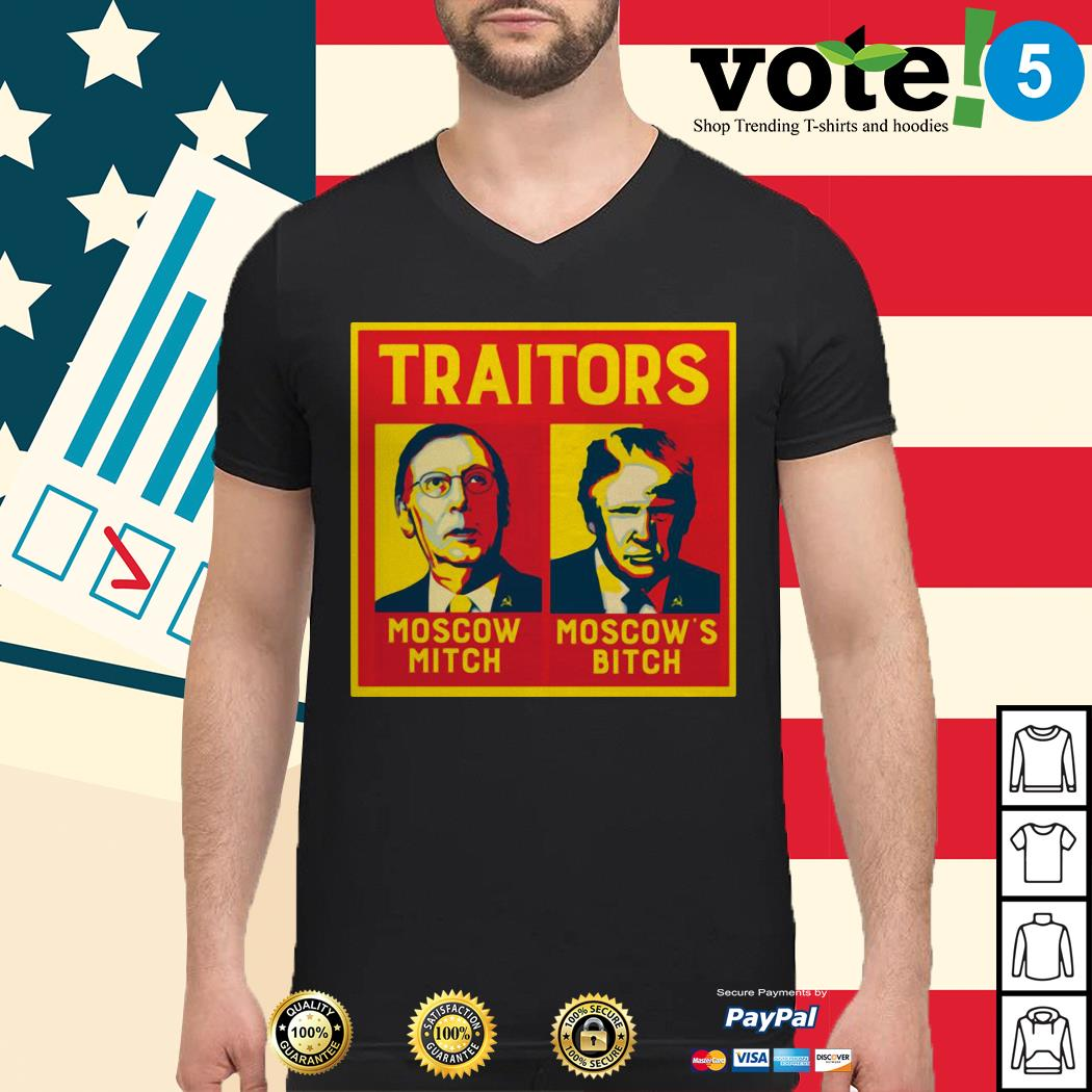 Traitors Moscow Mitch Moscow's Bitch Mitch and Trump Guys shirt