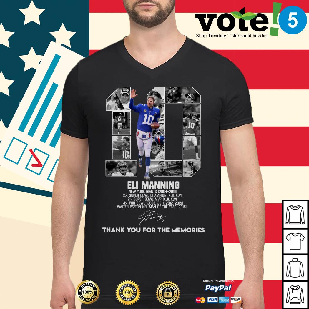 10 Eli Manning New York Giants 2004-2019 thank you for the memories Guys shirt