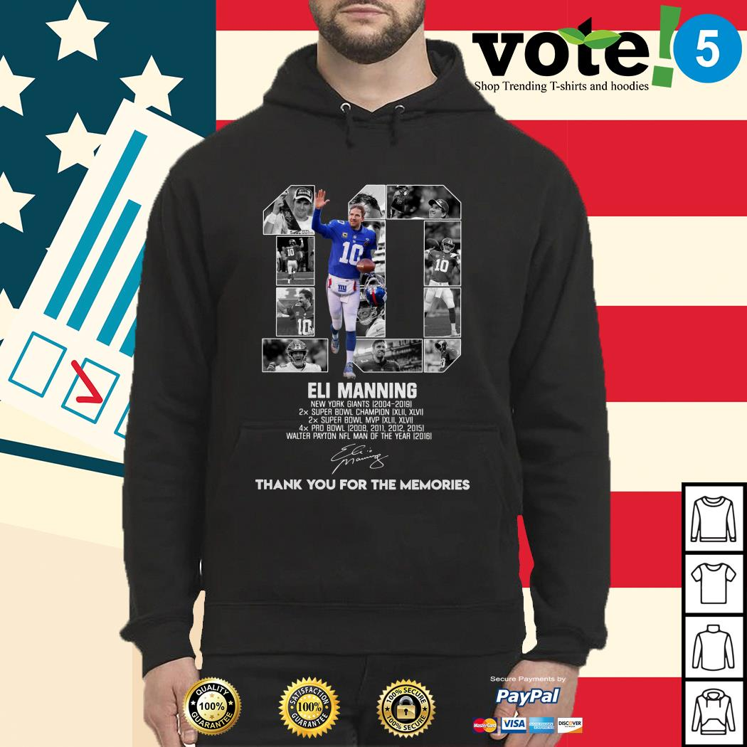 10 Eli Manning New York Giants 2004-2019 thank you for the memories Hoodie
