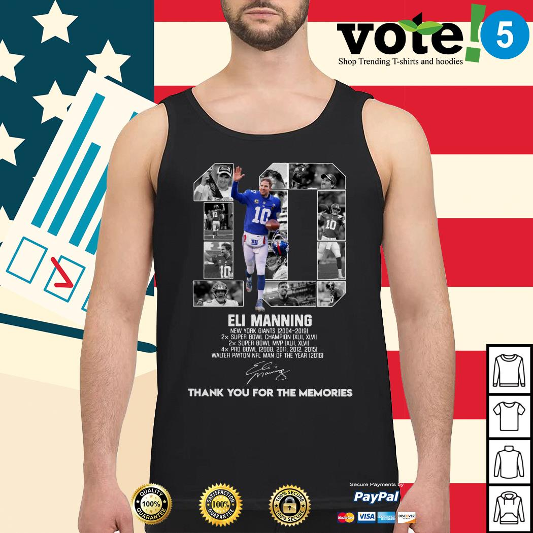 10 Eli Manning New York Giants 2004-2019 thank you for the memories Tank top