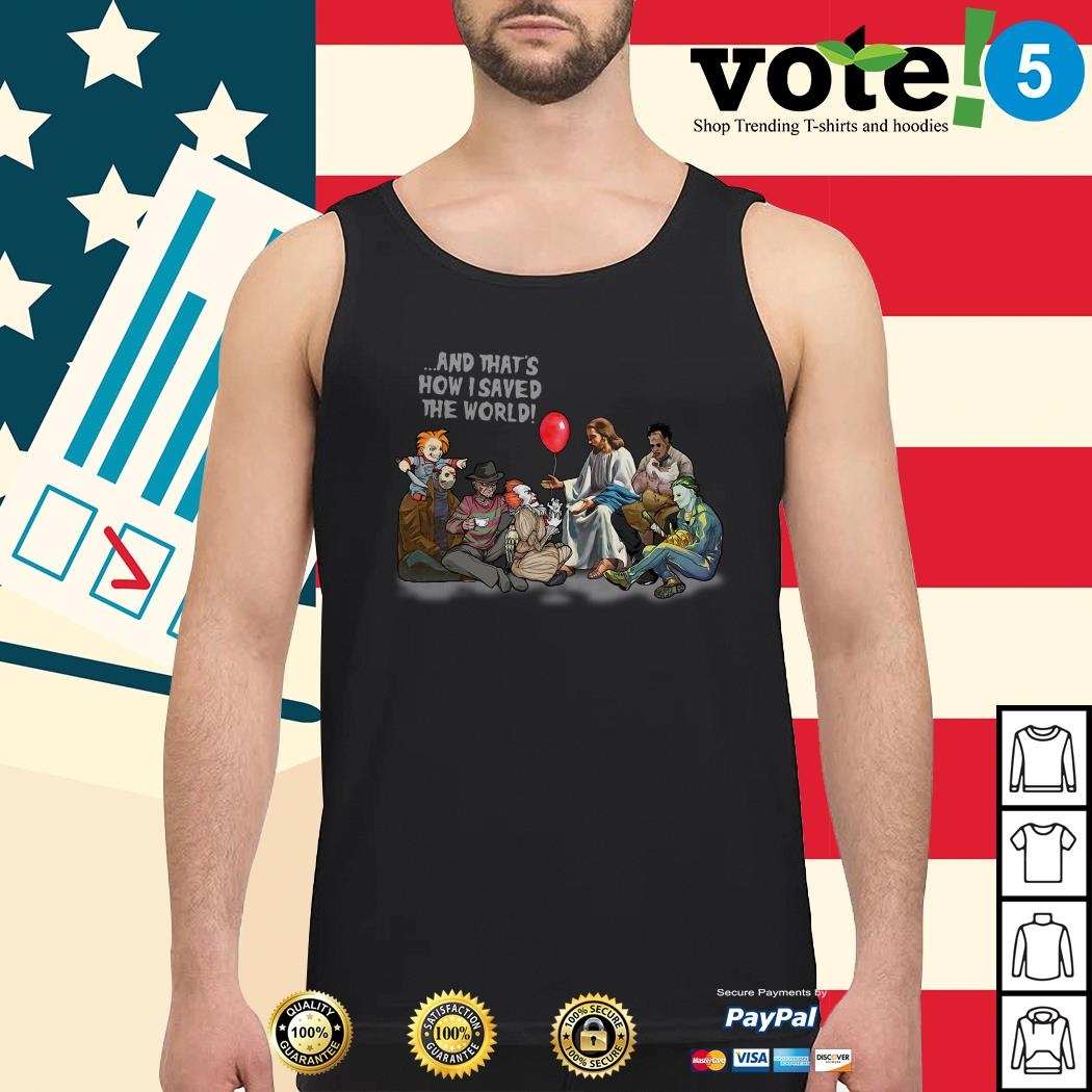 Jesus and that's how I saved the world Halloween Horror characters Tank top