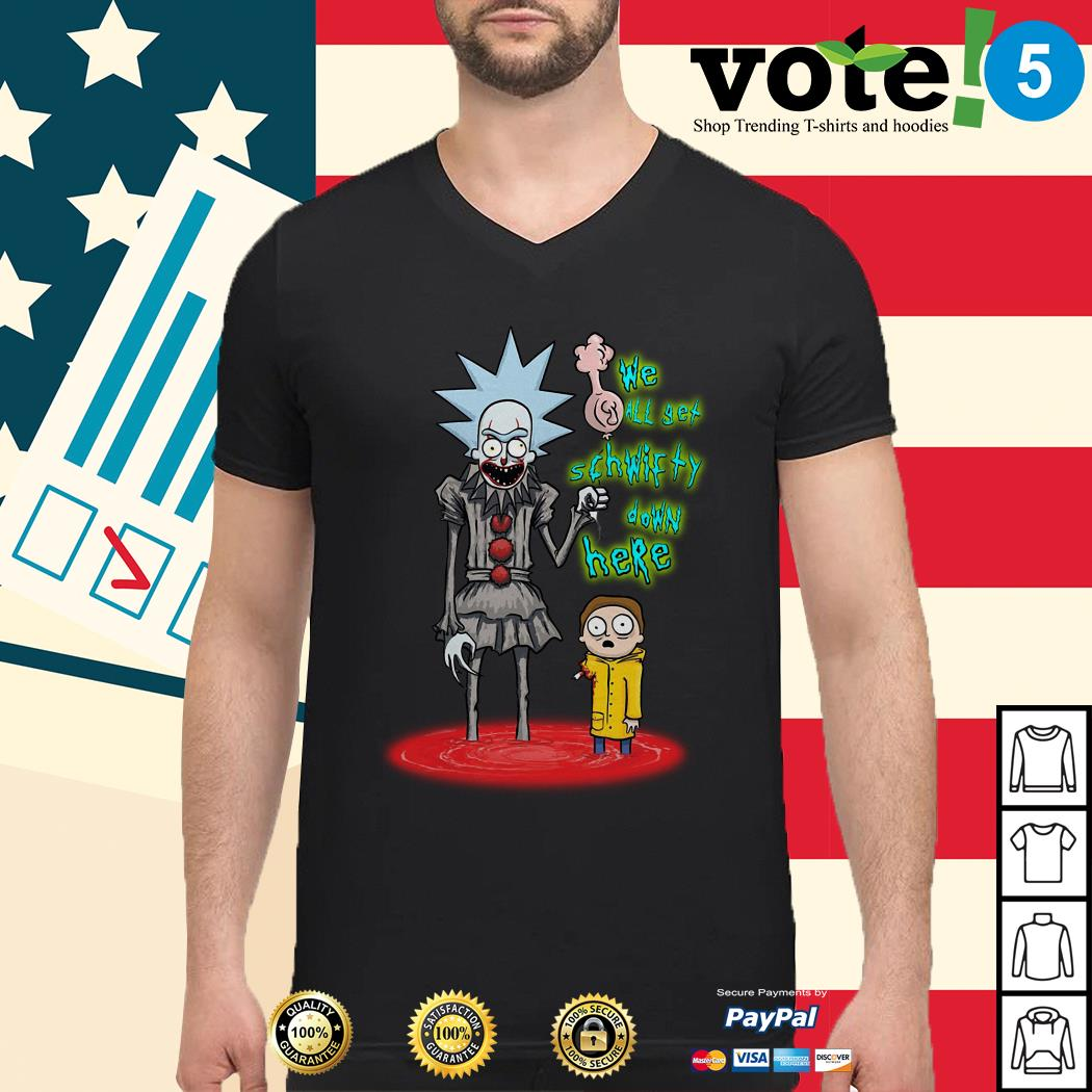 Rick and Morty Pennywise we all set schwifty down here Guys shirt