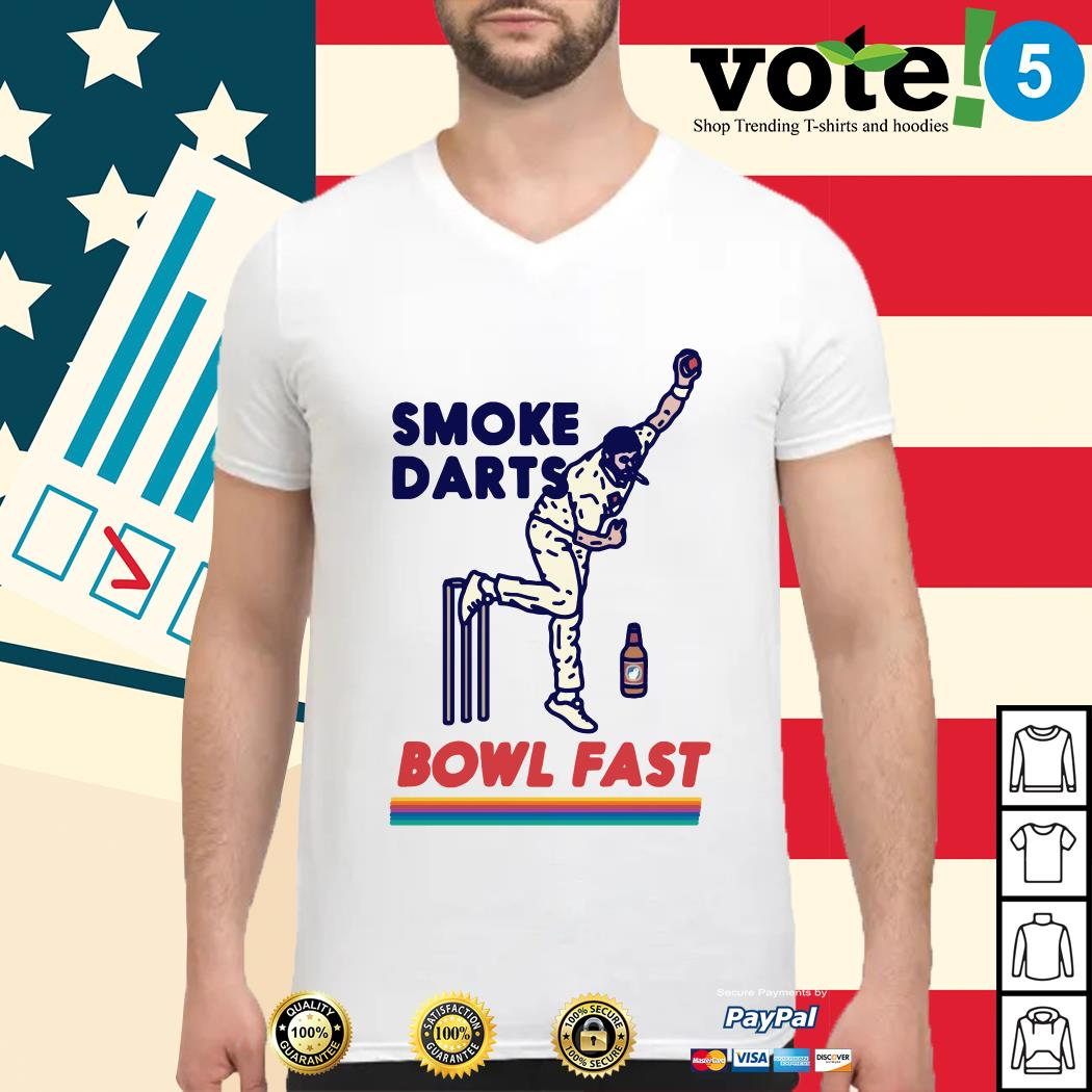 Smoke darts bowl fast Guys shirt