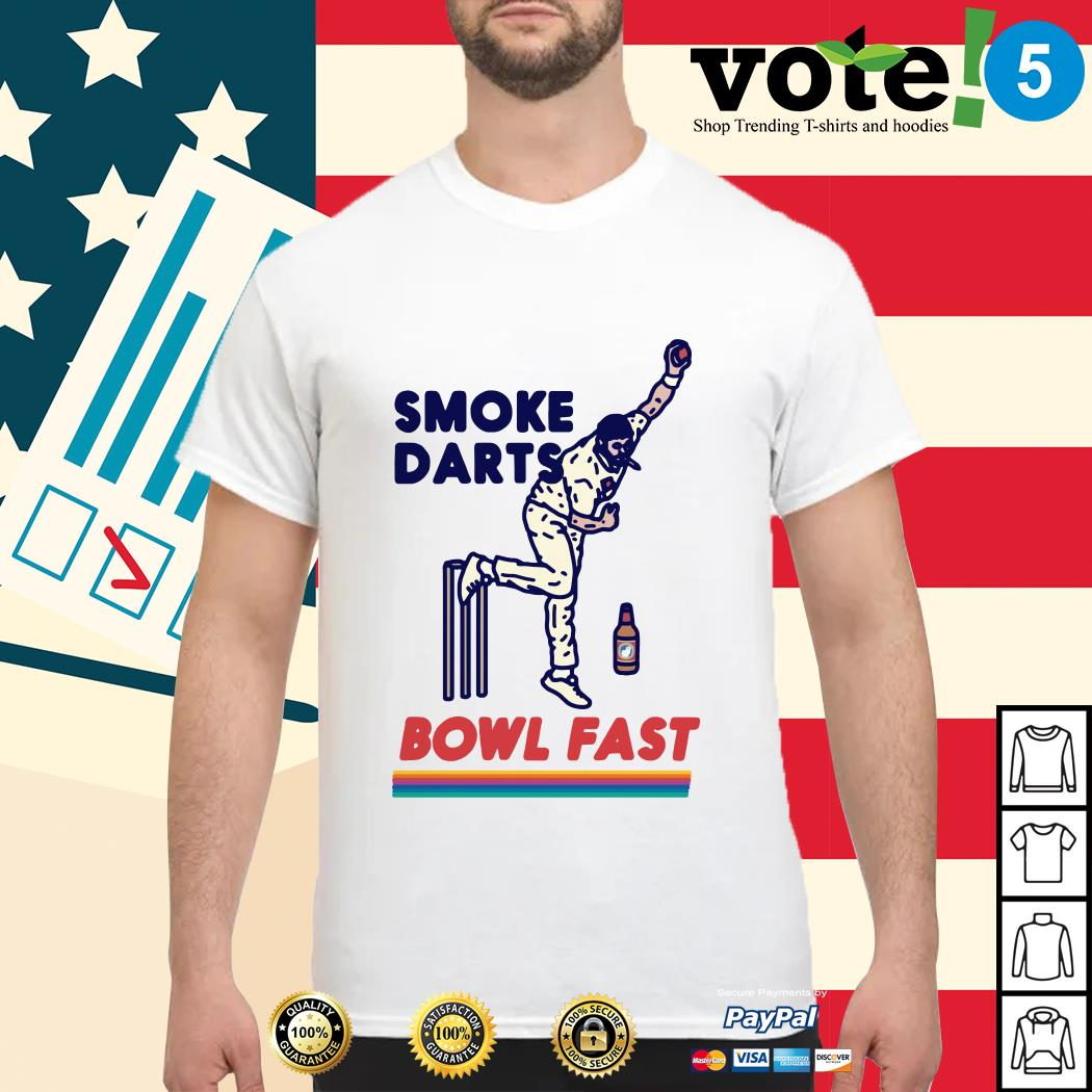 Smoke darts bowl fast shirt
