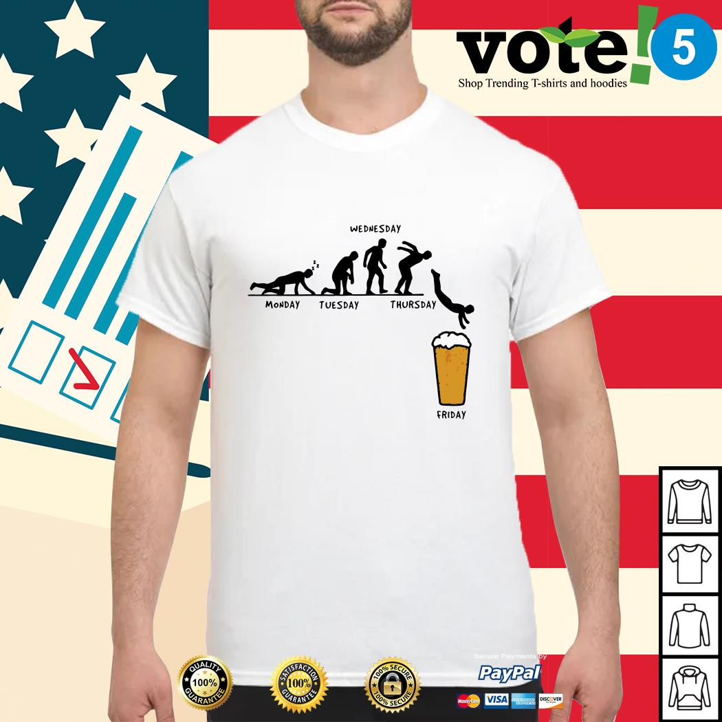 Beer Monday Tuesday Wednesday Thursday Friday shirt