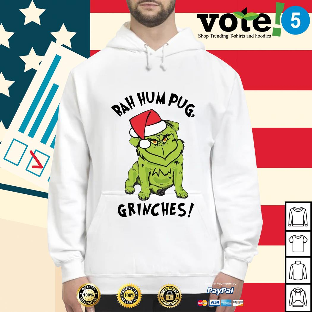Christmas bah hum pug grinches Hoodie, sweater