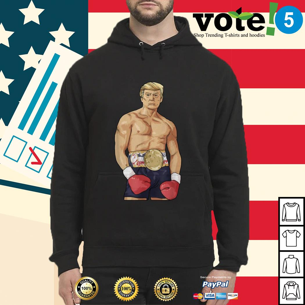 Donald Trump boxing heavyweight shirt