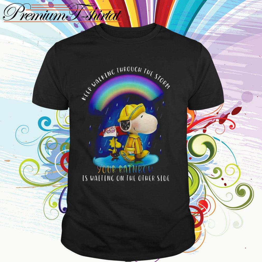 Snoopy and Woodstock keep walking through the storm your rainbow is waiting shirt