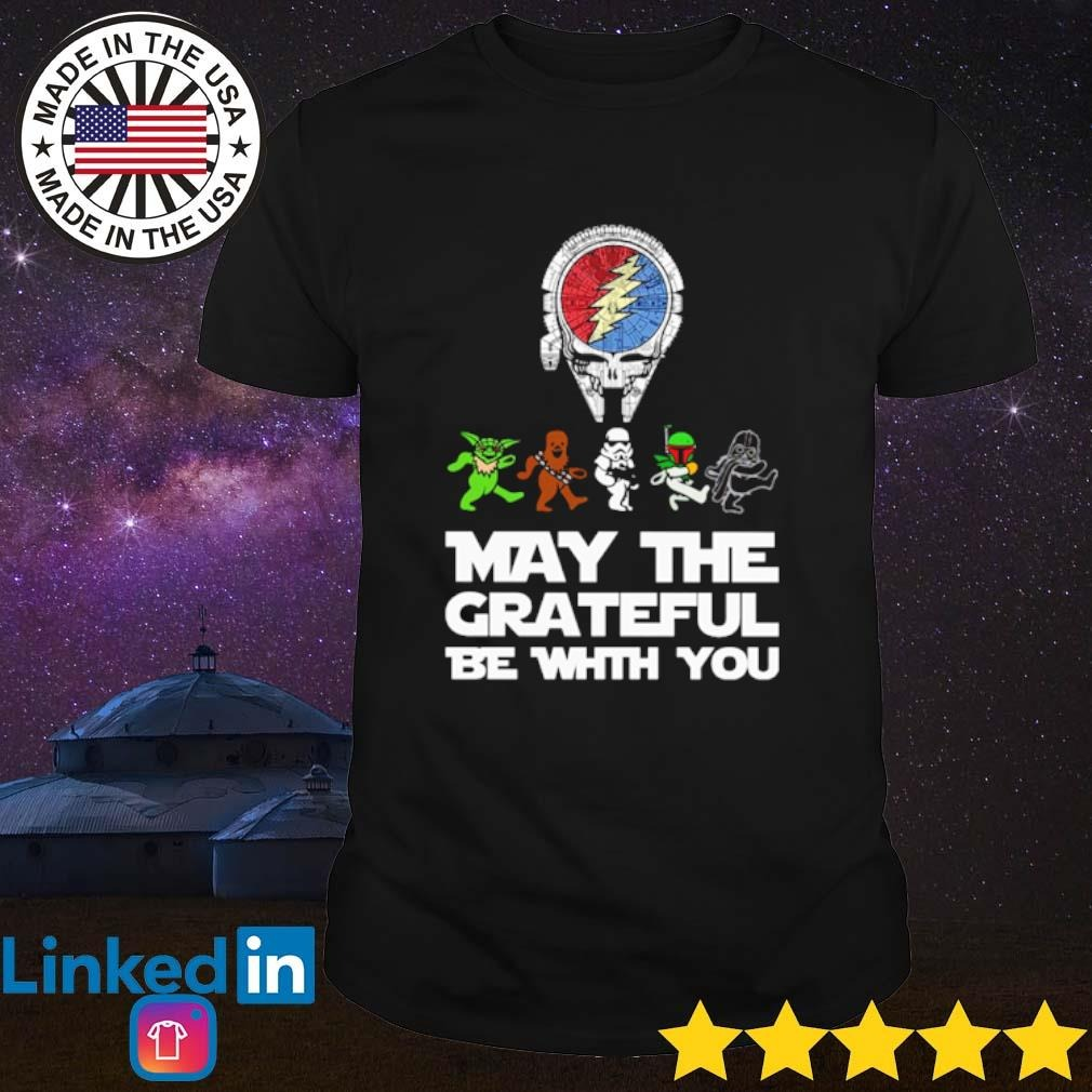 Steal Your Face may the grateful be with you shirt