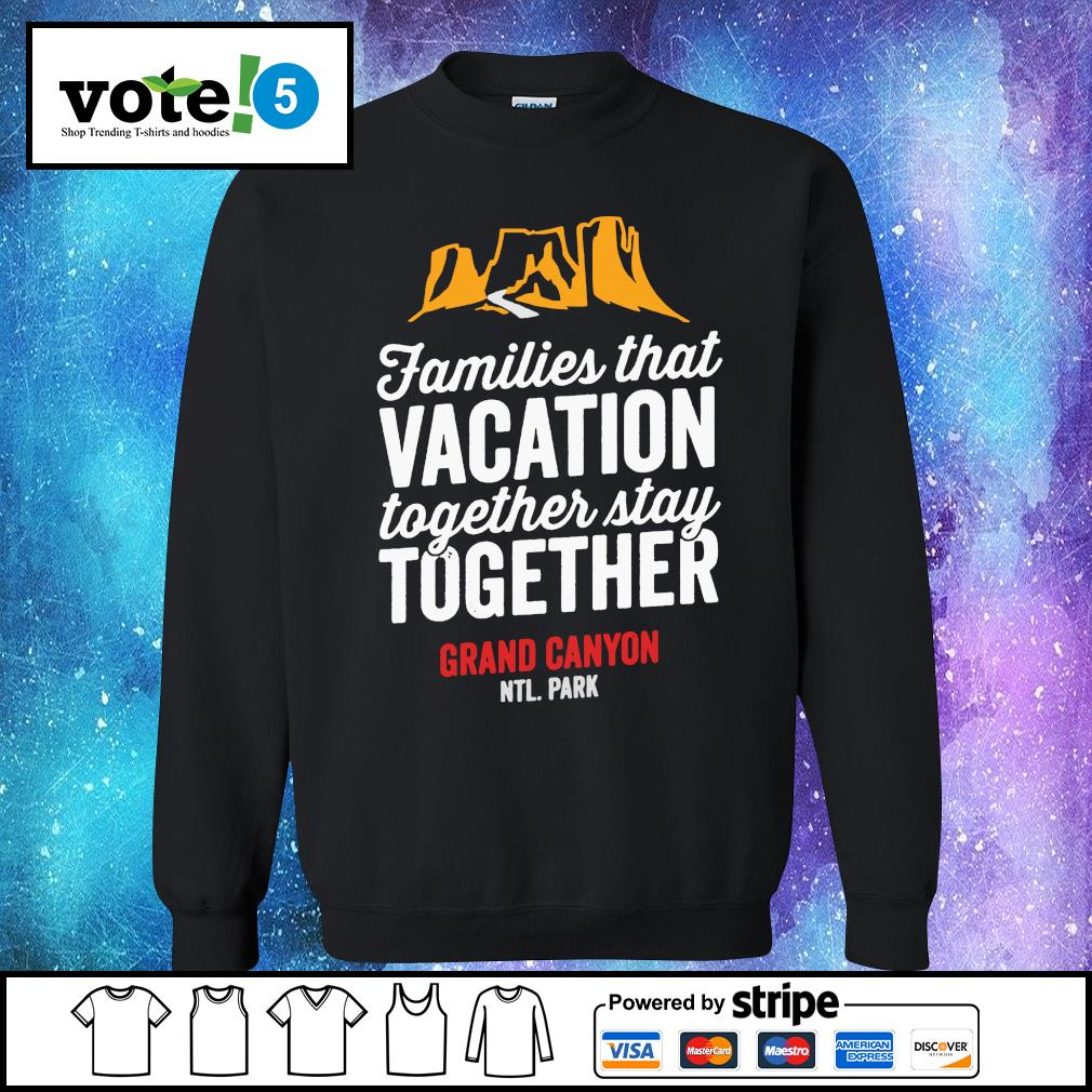 Families that vacation together stay together grand canyon s Sweater