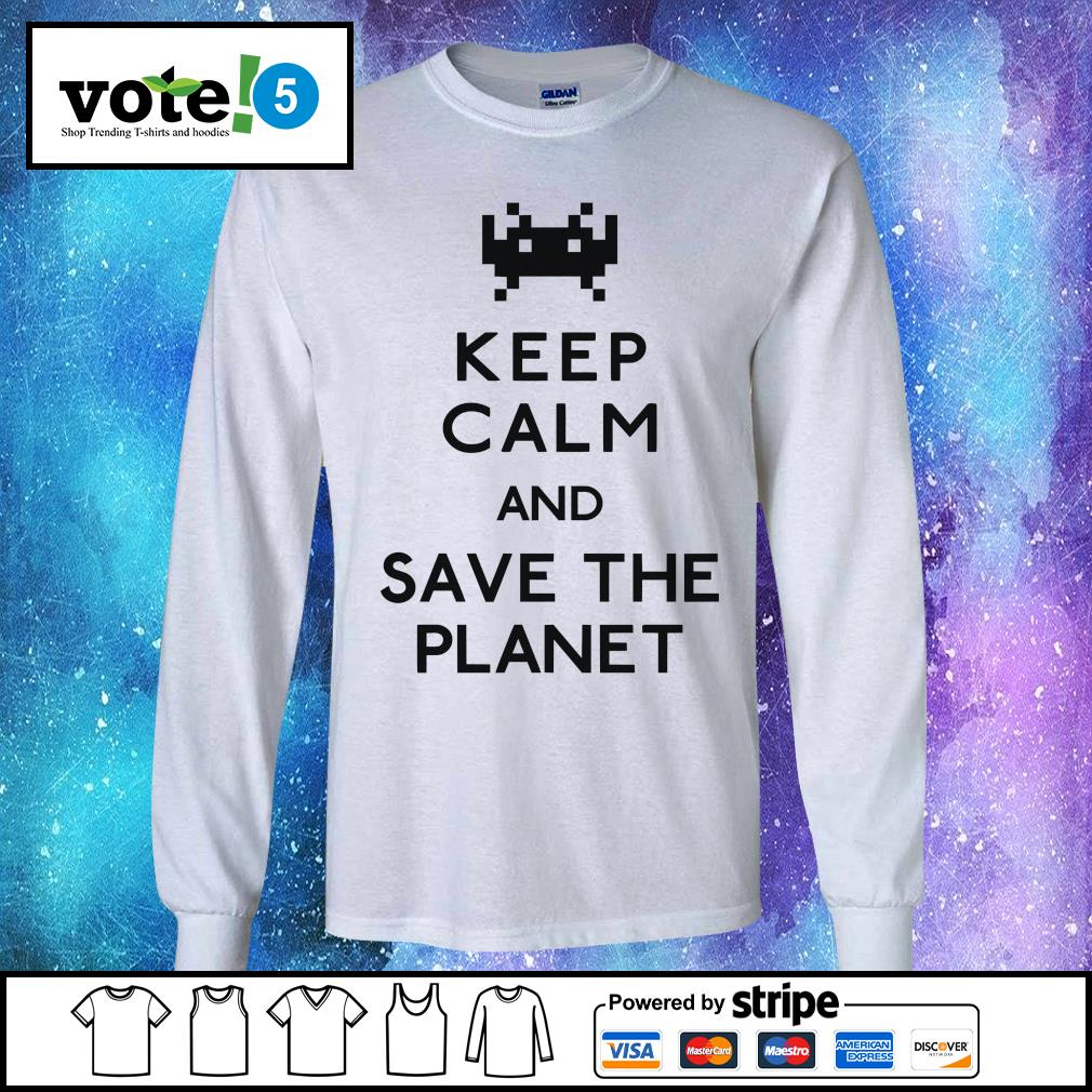 Keep calm and save the planet s Long-Sleeves-Tee