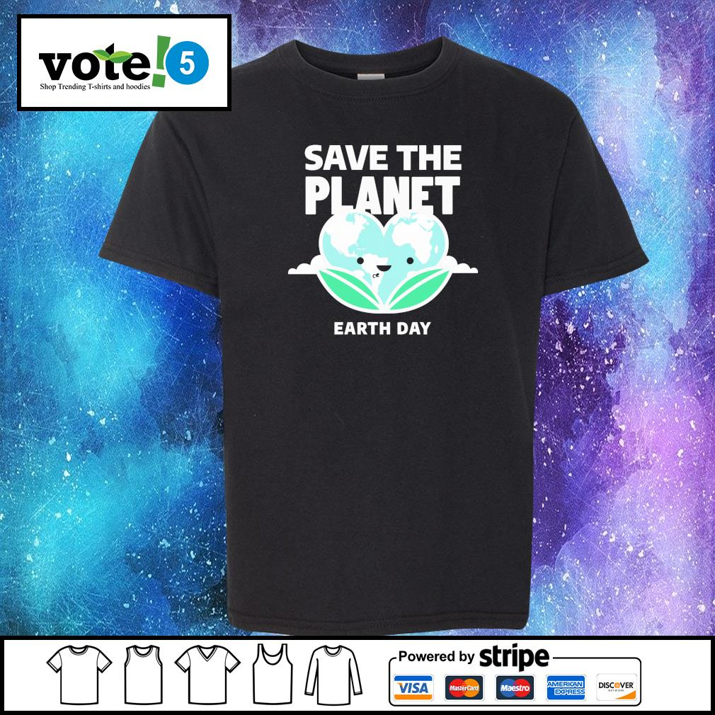 Save the planet earth day s Kid-T-shirt