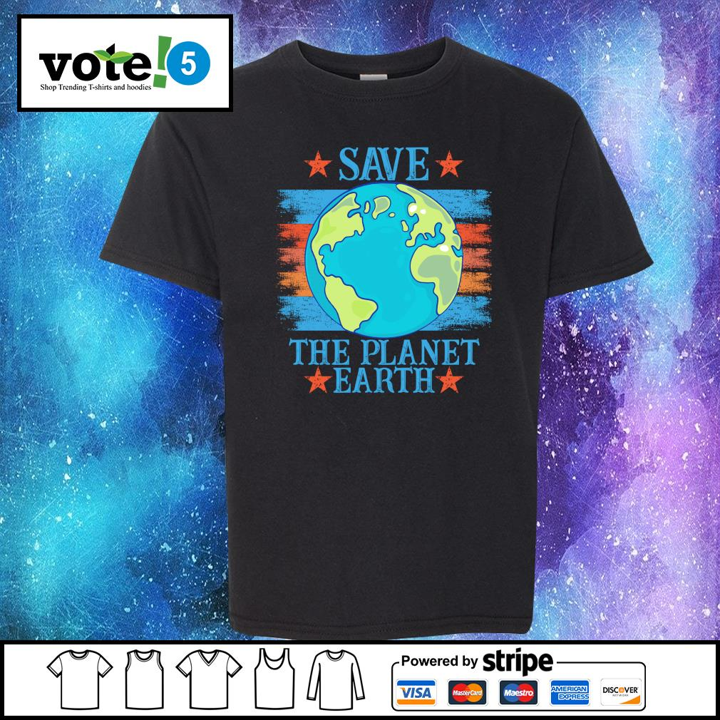 Save the planet earth s Kid-T-shirt