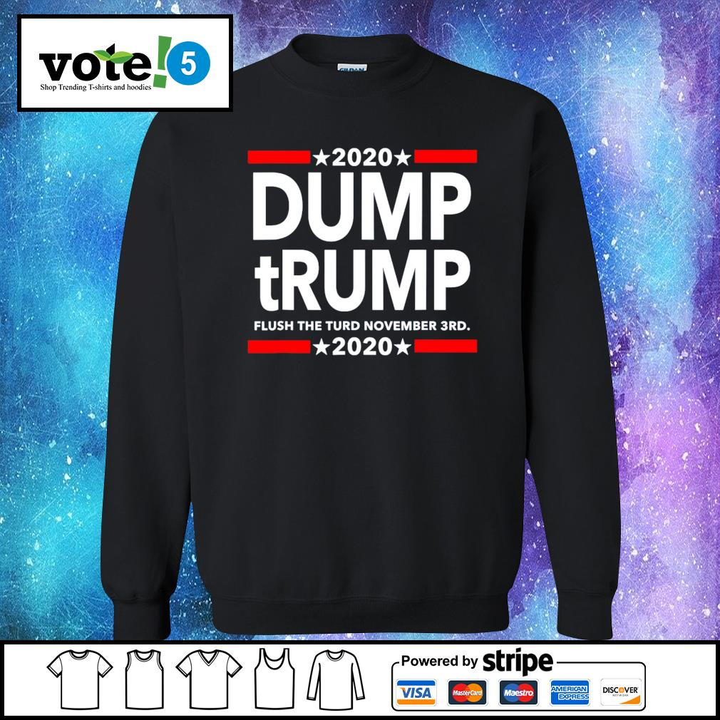 2020 Dump tRump flush the turd november 3rd 2020 s Sweater