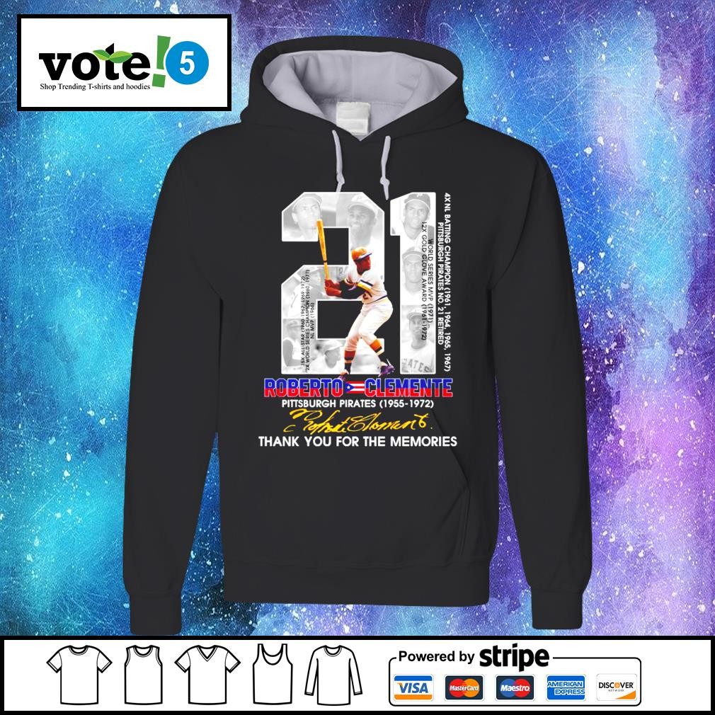 21 Roberto Clemente Pittsburgh Pirates 1955 1972 thank you for the memories signature s Hoodie