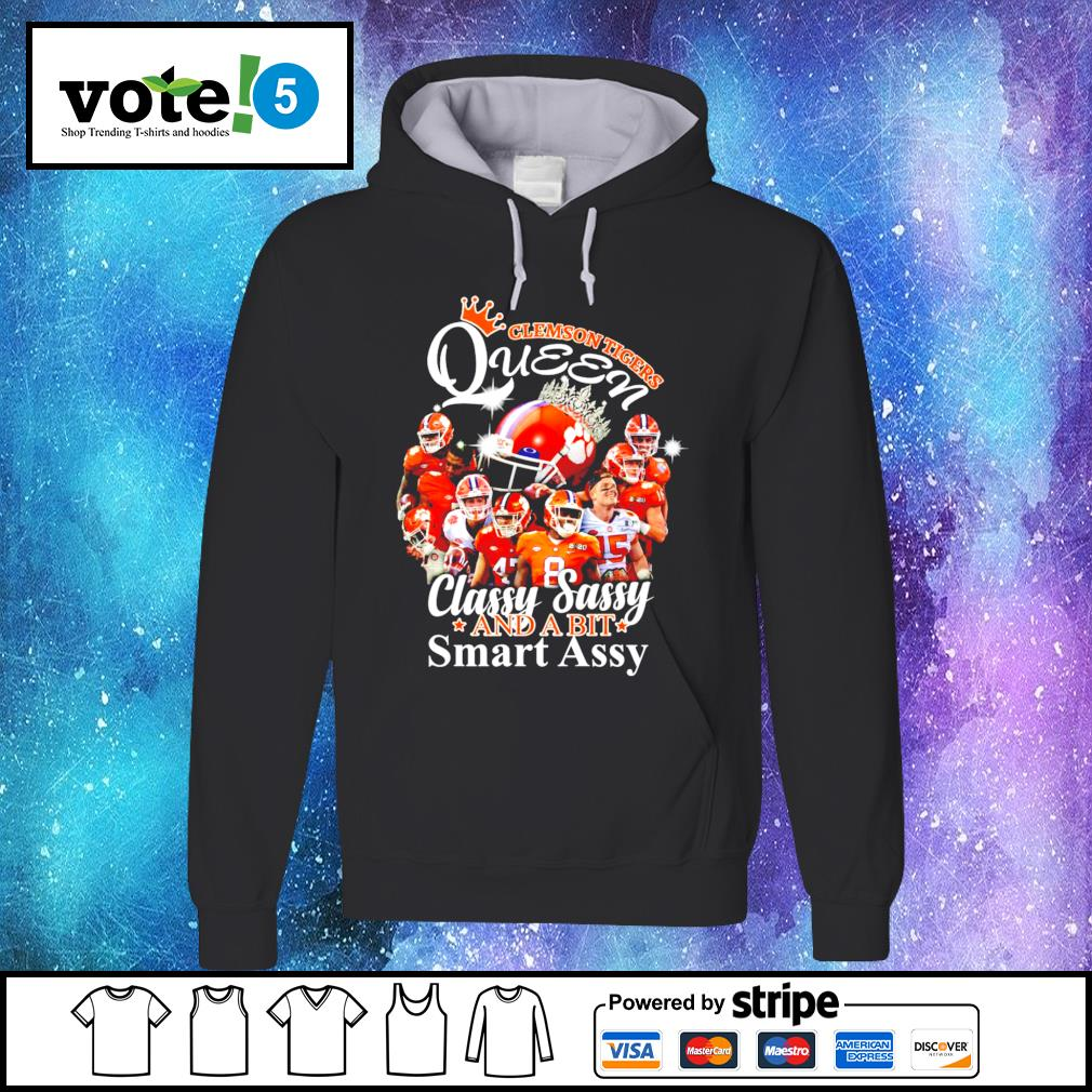 Clemson Tigers Queen classy sassy and a bit smart assy s Hoodie