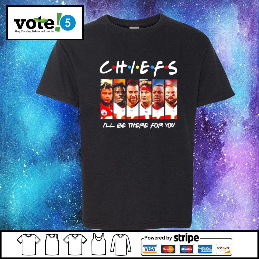 Kansas City Chiefs I'll be there for you s Kid-T-shirt
