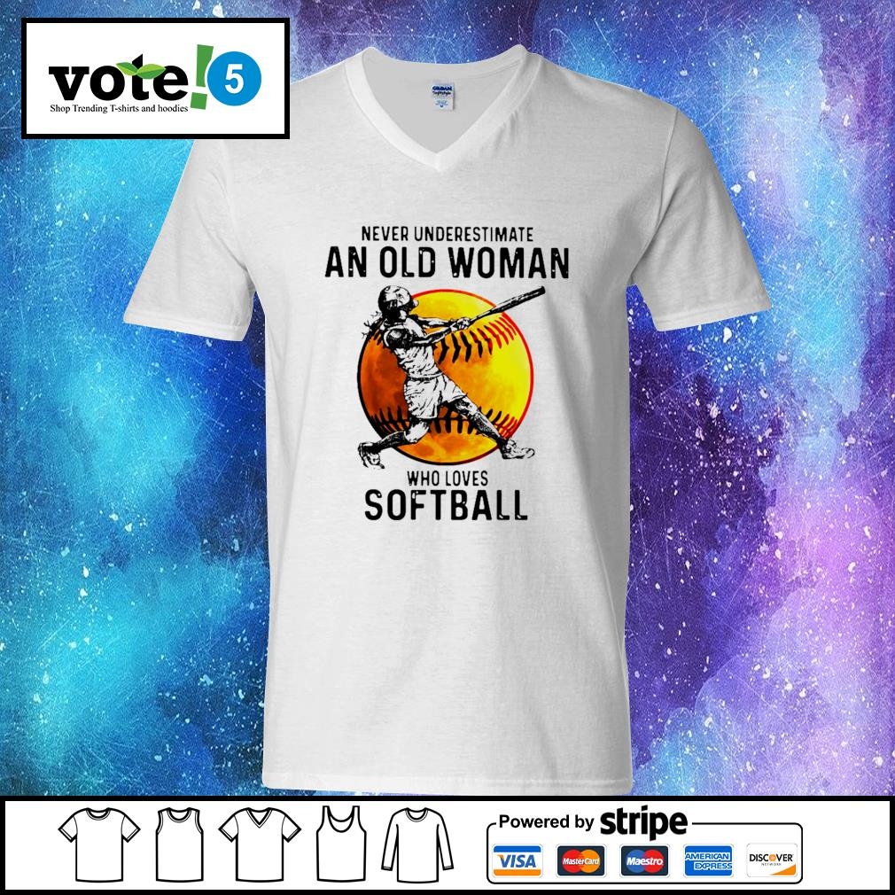 Never underestimate an old woman who loves softball s V-neck-T-shirt